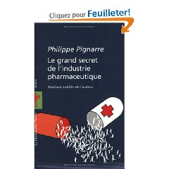 Le grand secret Philippe Pignarre