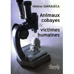 Animaux cobayes victimes humaines Hélène Sarasecca