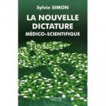 La nouvelle dictature médico-scientifique